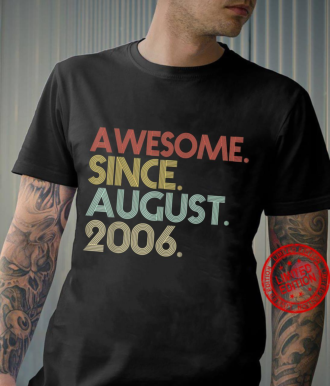 15th Birthday 15 Years Old Awesome Since August 2006 Retro Shirt
