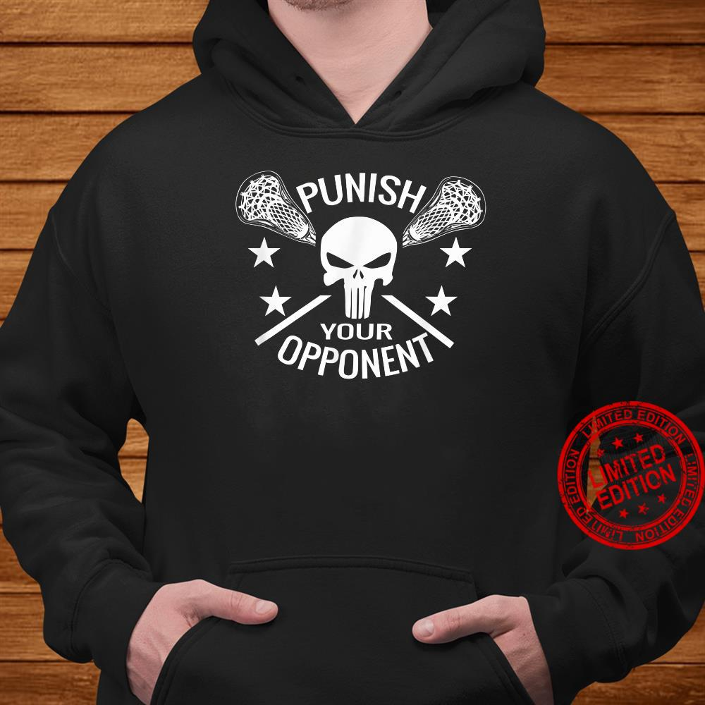 Boys Lacrosse Skull and Sticks Punish Your Opponent Shirt hoodie
