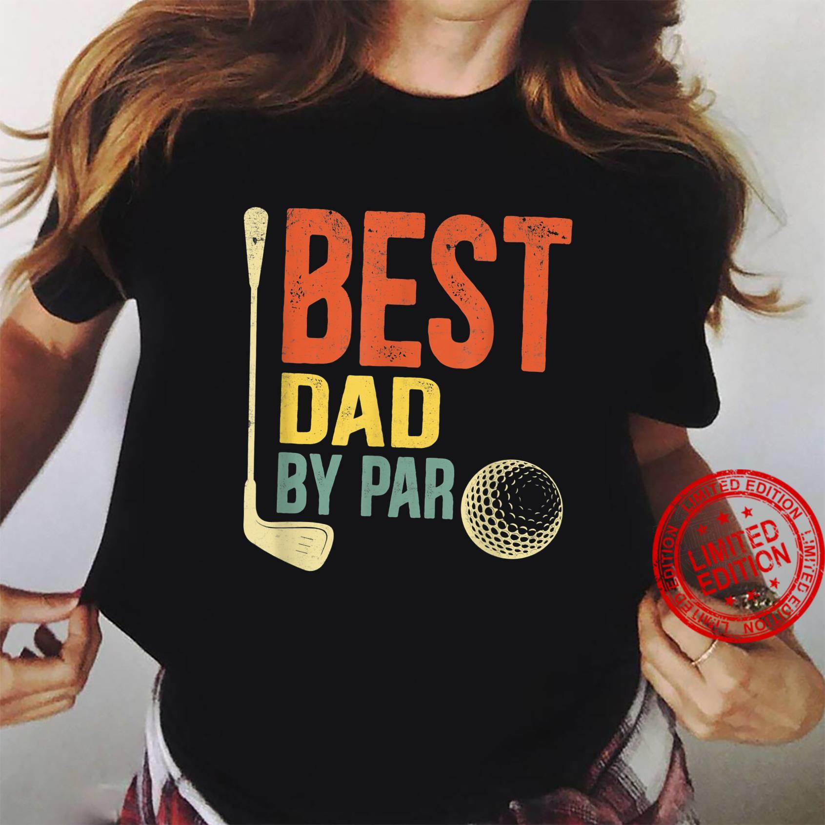 Mens Best Dad By Par Father's Day Golf Shirt Grandpa Shirt ladies tee