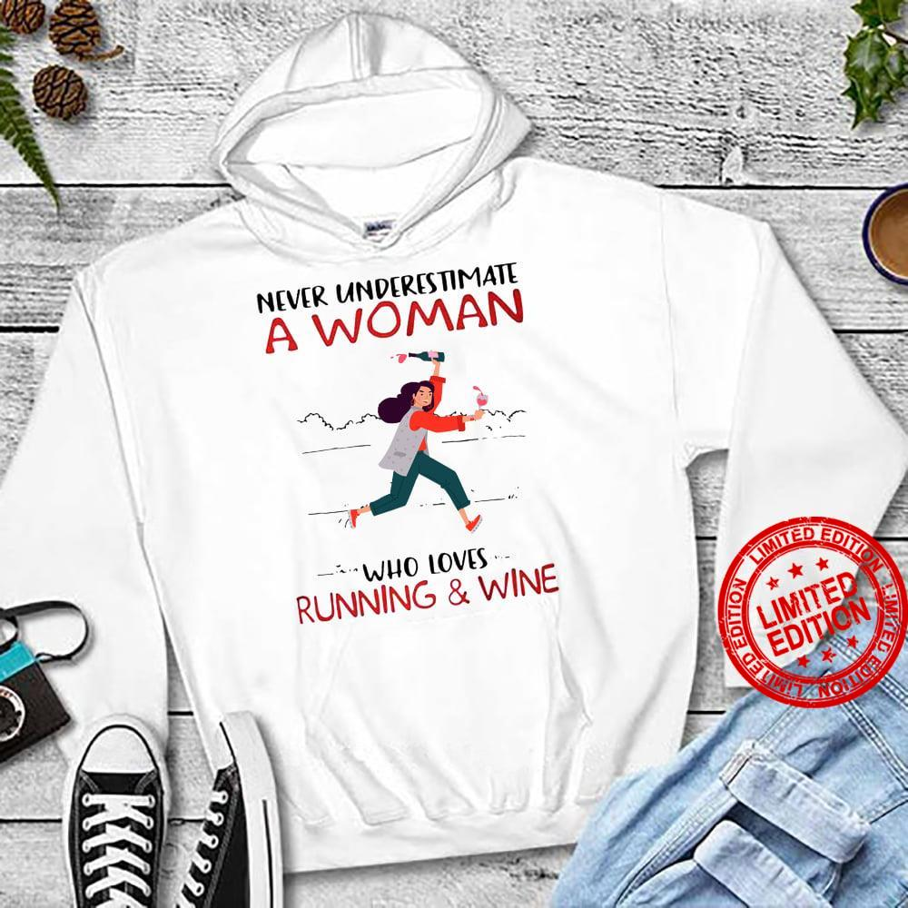 Never Underestimate A Woman Who Loves Running & Wine Shirt