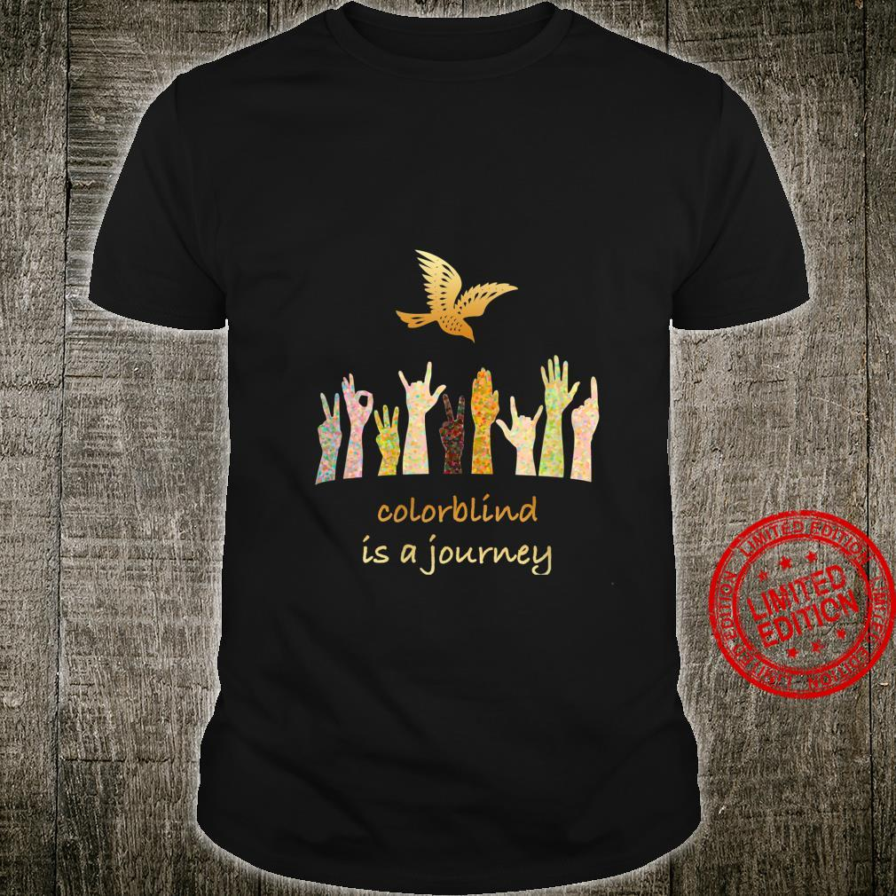 Womens Colorblind is a Journey Shirt